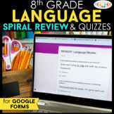 8th Grade Language Spiral Review DIGITAL | Google Classroo