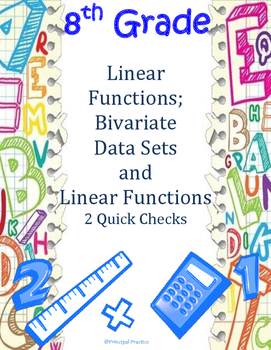 8th Grade Linear Functions and Bivariate Data Sets Quick Checks