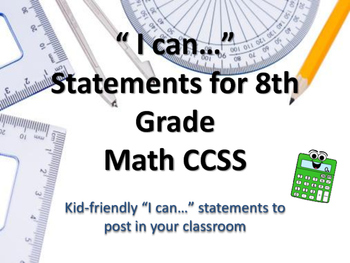 "8th Grade MATH CCSS ""I Can"" Statements {Editable PowerPoin"