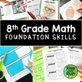 Preparing for 8th Grade Math Foundation Skills Bundle