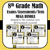 8th Grade Math Tests/Exams {Common Core Assessments}