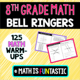 8th Grade Math Bell Ringers, Warm-Ups, Exit Tickets