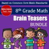 8th Grade Math Brain Teasers Bundle
