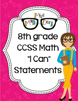 "8th Grade Math CCSS ""I Can"" Statements"