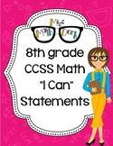 "8th Grade Math CCSS ""I Can"" Statements"