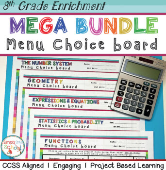 8th Grade Math Choice Boards Bundle – Enrichment Math Menus - ALL STANDARDS