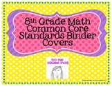 8th Grade Math Common Core Binder Covers