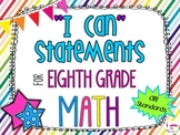 8th Grade Math Common Core *I Can Statements* Rainbow Stripes
