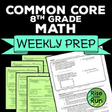8th Grade Math Common Core Weekly Prep