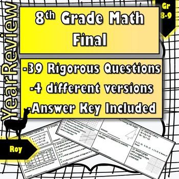 8th Grade Math Cumulative Final: 4 Versions with 39 Rigoro