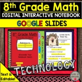 8th Grade Math Digital Interactive Notebook Distance Learning (Text is EDITABLE)