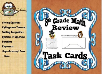 8th Grade Math End-of-the-Year Review Task Cards