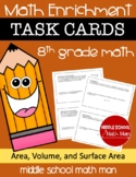 8th Grade Math Enrichment Task Cards - Area, Volume, and S