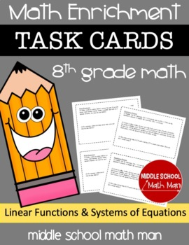 8th Grade Math Enrichment Task Cards - Linear Functions an