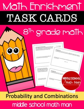 8th Grade Math Enrichment Task Cards - Probability and Combinations