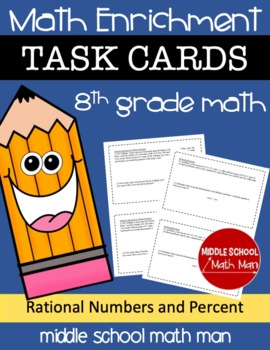8th Grade Math Enrichment Task Cards - Rational Numbers an