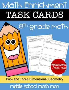 8th Grade Math Enrichment Task Cards - Two- and Three-Dime