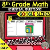 8th Grade Math Essential Questions GOOGLE SLIDES DIGITAL D