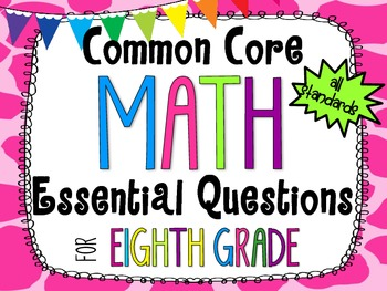 8th Grade Math Essential Questions Giraffe Print *Common C