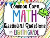 8th Grade Math Essential Questions Rainbow Stripes *Common