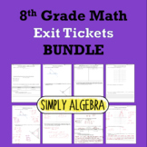 8th Grade Math Exit Tickets Bundle