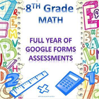 8th Grade Math Google Forms Assessments Bundle for the Entire Year