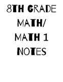 8th Grade Math/Math 1 Common Core Notes