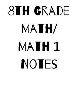 8th Grade Math/Math 1 Common Core Notes