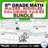 End of Year Activity 8th Grade Math Mazes, Riddles & Color by Number BUNDLE