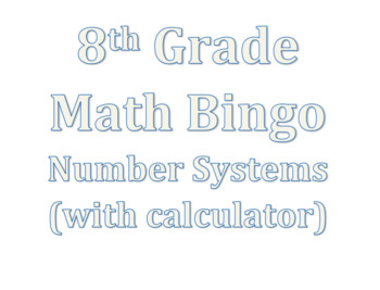 8th Grade Math Number System (Exponents, Square & Cube Roots) Review Bingo