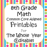 8th Grade Math Printables & Assessments Common Core Aligned - Editable