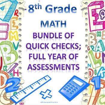 8th Grade Math Quick Checks Bundle