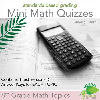 8th Grade Math Multiple Versions Quizzes Growing Bundle