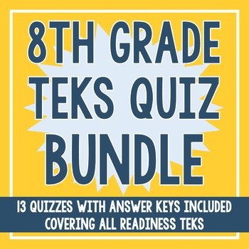 8th Grade ALL Readiness TEKS BUNDLE!