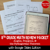 8th Grade Math Review Packet - Angles, Polygons, and the Pythagorean Theorem