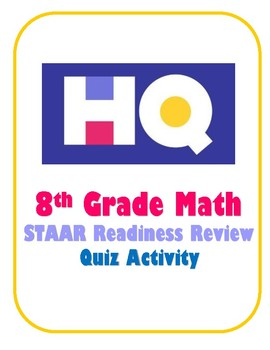 8th Grade Math HQ STAAR Review