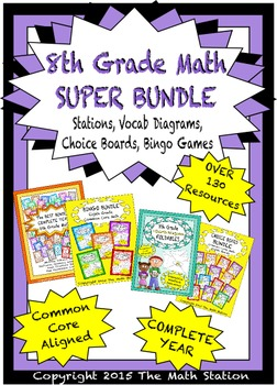 8th Grade Math SUPER BUNDLE -Stations, Choice Boards, Vocab Diagrams, Bingo