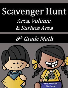 8th Grade Math Scavenger Hunt - Area, Volume, and Surface Area