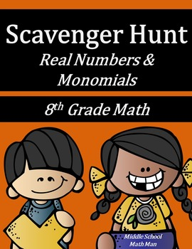 8th Grade Math Scavenger Hunt - Real Numbers and Monomials