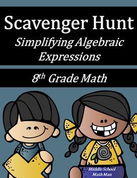 8th Grade Math Scavenger Hunt - Simplifying Algebraic Expressions