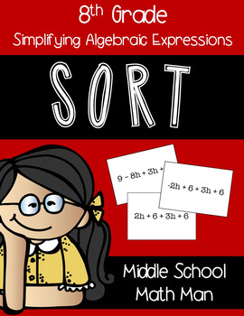 8th Grade Math Sort - Simplifying Algebraic Expressions (Combining Like Terms)