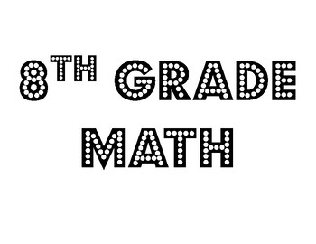 8th Grade Math Standards -- Movie Themed