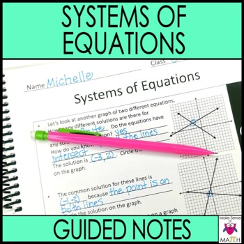 Systems of Equations Guided Notes - Systems of Equations Notes
