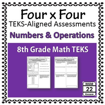 8th Grade Math TEKS Number and Operations Assessments