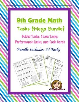 8th Grade Math Tasks [[Mega Bundle]]