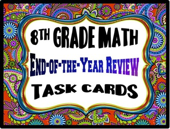 8th Grade Math End-of-the-Year Review Task Cards 2