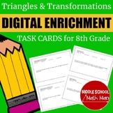 8th Grade Math Triangles and Transformations Digital Enric