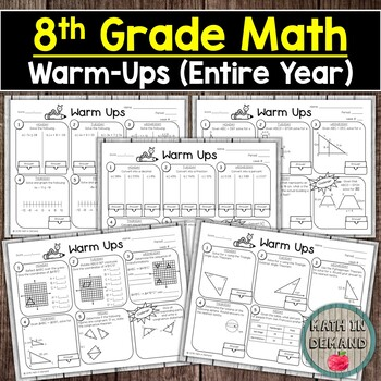 8th Grade Math Warm-Ups (Entire Year) DISTANCE LEARNING