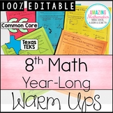 8th Grade Math Warm Ups - Year Long and Topic Based with Spiral Review