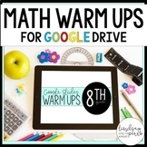 8th Grade Math Warm Ups in Google Slides
